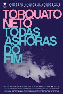 cartaz de Torquato Neto - Todas as Horas do Fim