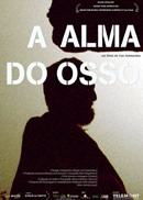 cartaz de A Alma do Osso